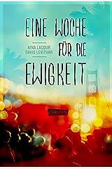 Eine Woche für die Ewigkeit (German Edition) Kindle Edition