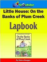 Little House:  On the Banks of Plum Creek Lapbook: Plus FREE Printable Ebook