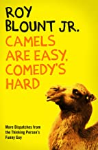 Camels Are Easy, Comedy's Hard