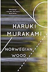 Norwegian Wood (Vintage International) Kindle Edition