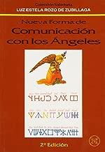 Nueva forma de comunicación con los Angeles (Spanish Edition)