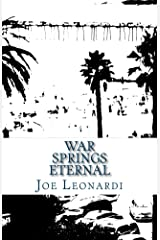 War Springs Eternal (The Damaged and Broken Collection Book 2) Kindle Edition