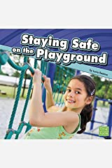 Staying Safe on the Playground Kindle Edition