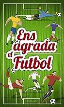 Ens agrada el futbol (Catalan Edition)