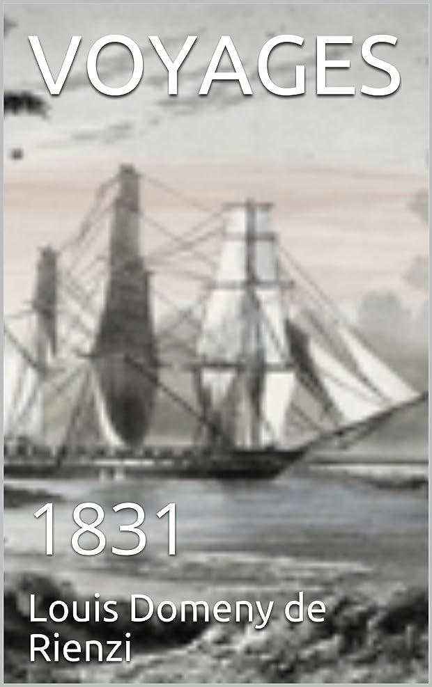 あご人道的つづりVOYAGES: 1831 (French Edition)