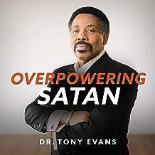 Overpowering Satan