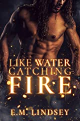 Like Water Catching Fire Kindle Edition