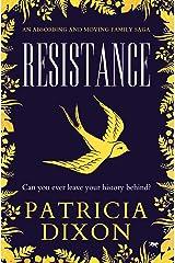 Resistance: an absorbing family saga Kindle Edition