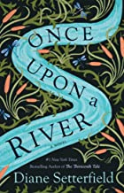 Once Upon a River: A Novel