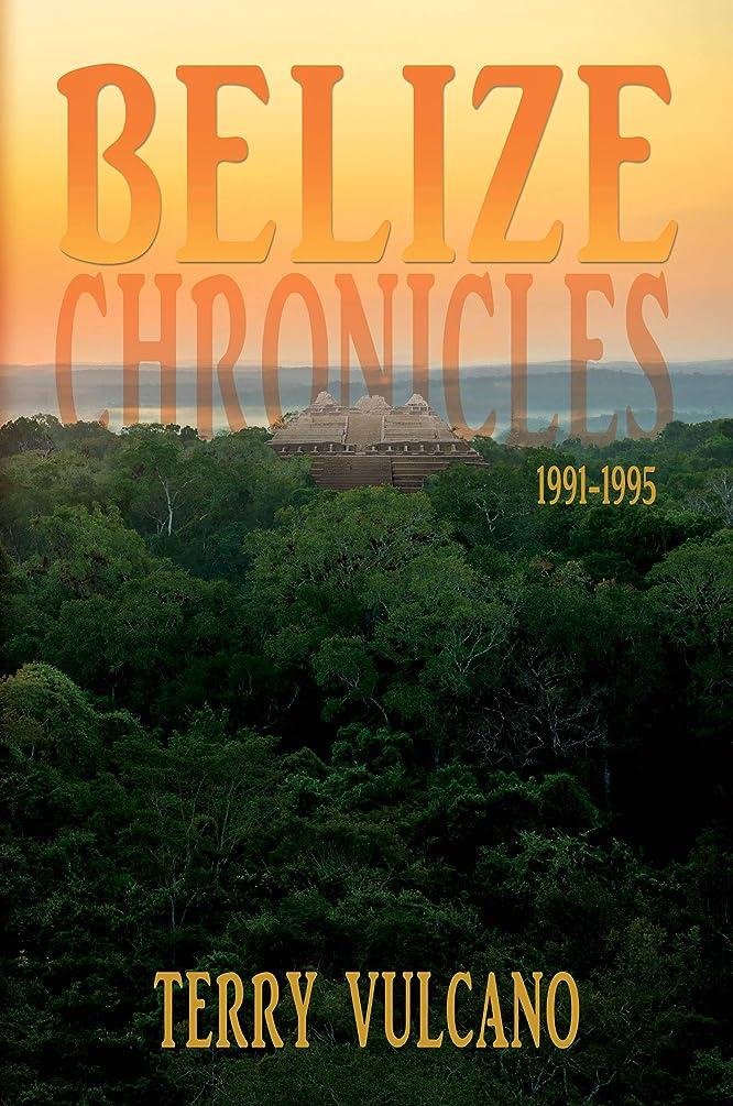 契約したキャロラインパターンBelize Chronicles 1991-1995 (English Edition)