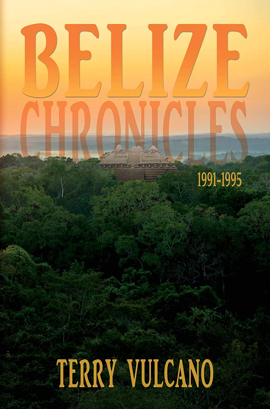 エッセンス福祉揃えるBelize Chronicles 1991-1995 (English Edition)