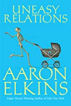 Uneasy Relations (The Gideon Oliver Mysteries Book 15)
