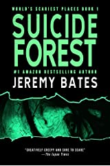 Suicide Forest: A psychological suspense thriller by the new king of horror (World's Scariest Places Book 1) Kindle Edition