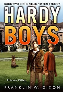 Private Killer: Book Two in the Killer Mystery Trilogy (The Hardy Boys: Undercover Brothers 32)