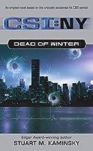 Dead of Winter (CSI: New York Book 1)