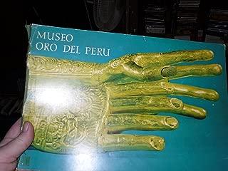 Catalogo. Museo Oro del Peru.