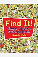 Find It! Hidden Picture Activity Book Paperback