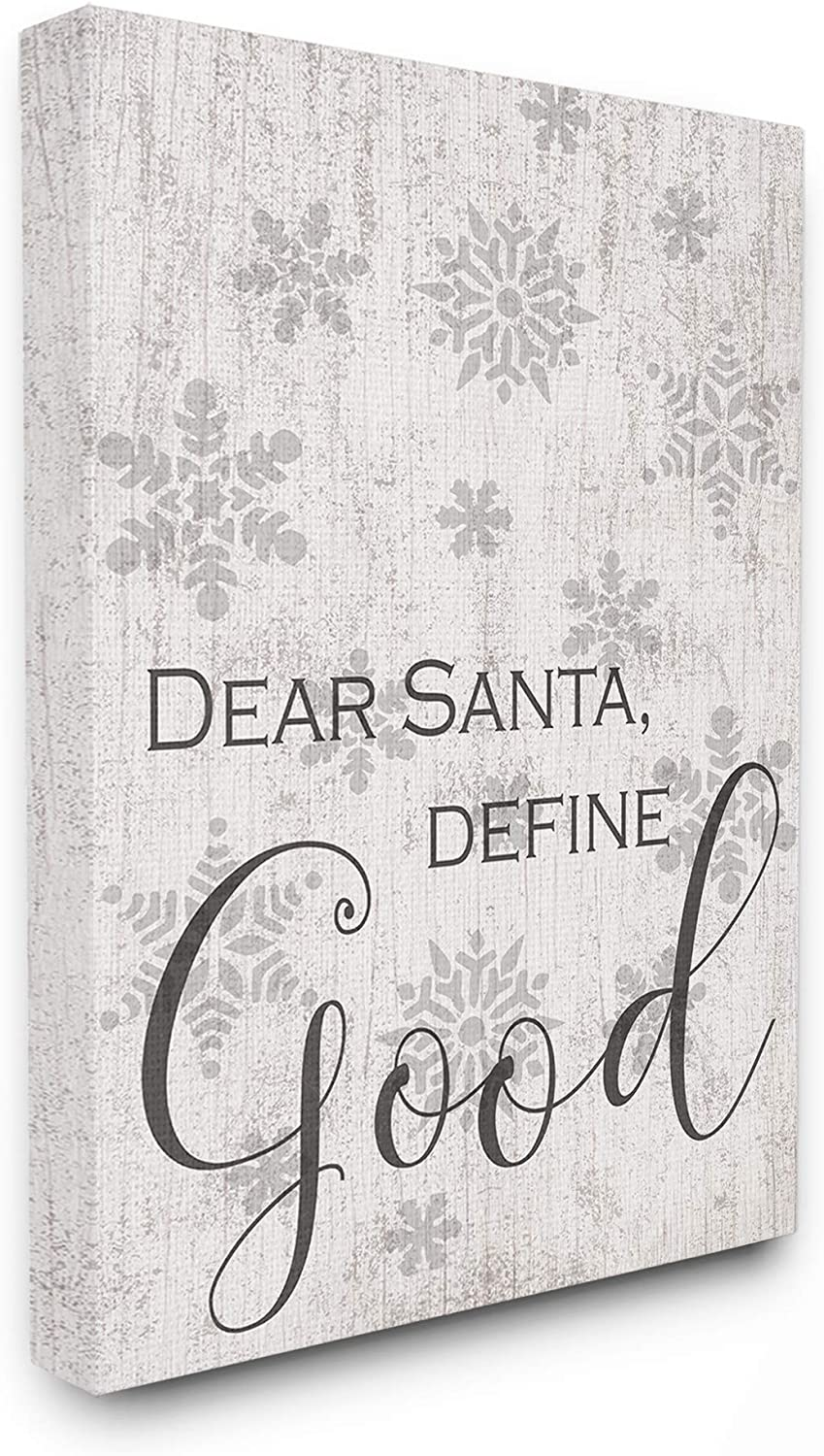 Stupell Industries Home Holiday Grey and White Snowflakes 'Dear Santa Define Good' Stretched Canvas Wall Art, Multicolor