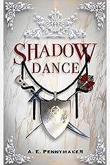 Shadow Dance: Shadows Rising Trilogy: Book 2 Kindle Edition