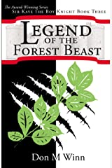 Legend of the Forest Beast (Sir Kaye the Boy Knight Book 3) Kindle Edition