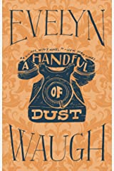 A Handful of Dust Kindle Edition