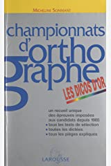 Championnats d'orthographe: Les dicos d'or Format Kindle