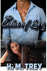 The Color of Love - Season Two (A BWWM Romance) (Peace In The Storm Publishing Presents) Kindle Edition
