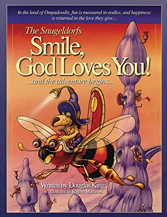 The Snugeldorfs, Smile God Loves You