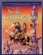 The Snugeldorfs, Smile God Loves You