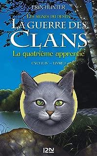 La guerre des Clans cycle IV : Livre 1 (French Edition)