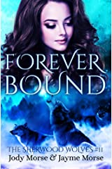 Forever Bound (The Sherwood Wolves #11) Kindle Edition