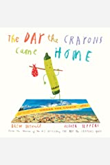 The Day the Crayons Came Home Kindle Edition