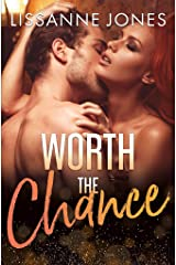 Worth the Chance (Worth It All Book 3) Kindle Edition