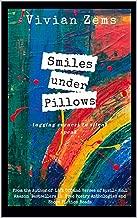 Smiles Under Pillows