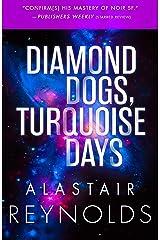 Diamond Dogs, Turquoise Days Kindle Edition