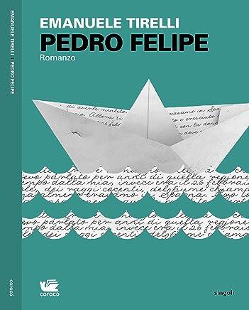 Pedro Felipe (Singoli Vol. 7)