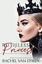 Ruthless Princess (Mafia Royals Book 1)