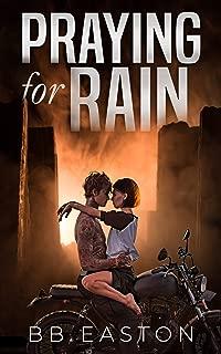 Praying for Rain (The Rain Trilogy Book 1)