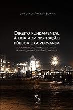 Direito fundamental à boa administração pública e governança: as Parcerias Público-Privadas dos serviços de iluminação pública no âmbito municipal