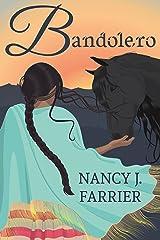 Bandolero (Land of Promise Book 1) Kindle Edition