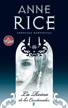La Reina de los Condenados (Crónicas Vampíricas 3): Crónicas Vampíricas IIi (Spanish Edition)