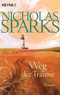 Weg der Träume: Roman (German Edition)