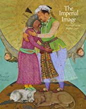 Imperial Image: Paintings for the Mughal Court