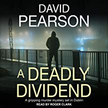 A Deadly Dividend: A Gripping Murder Mystery Set in Dublin (The Dublin Homicides, Book 1)