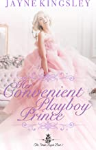Her Convenient Playboy Prince: The Stenish Royals Book 2