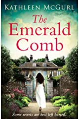 The Emerald Comb: A heartwrenching and emotional historical novel for fans of Kate Morton and Tracy Rees (English Edition) Format Kindle