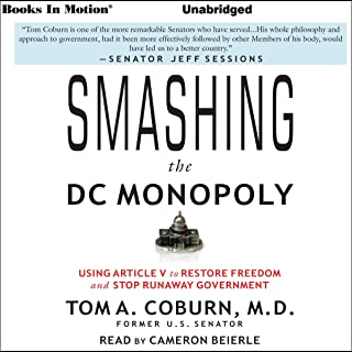 Smashing the DC Monopoly: Using Article V to Restore Freedom and Stop Runaway Government