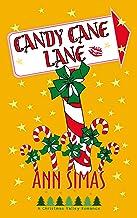 CANDY CANE LANE: A Christmas Valley Romance, Book 2