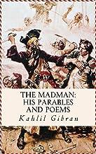 The Madman - Kahlil Gibran [World'S Best Edition](annotated)