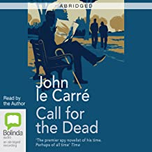Call for the Dead (Abridged)